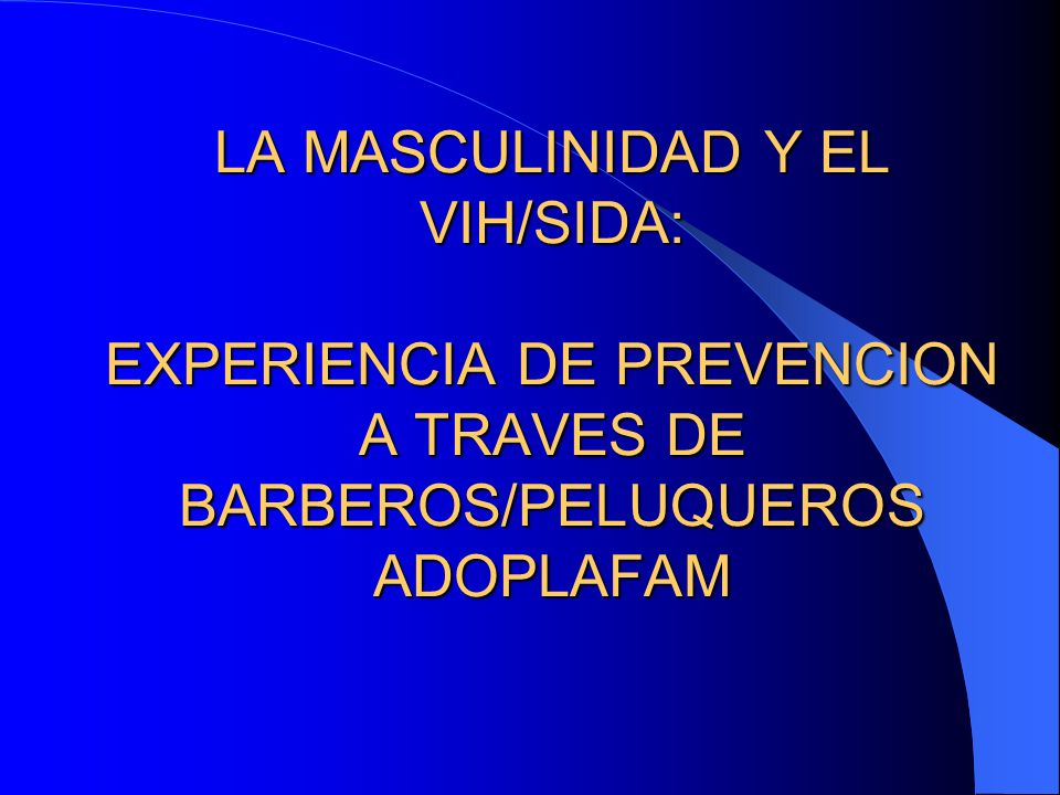 Se capacitaron 600 Barberos y Peluqueros en la temática del VIH/SIDA e ITS, Paternidad Responsable, métodos anticonceptivos, especialmente, el condón.