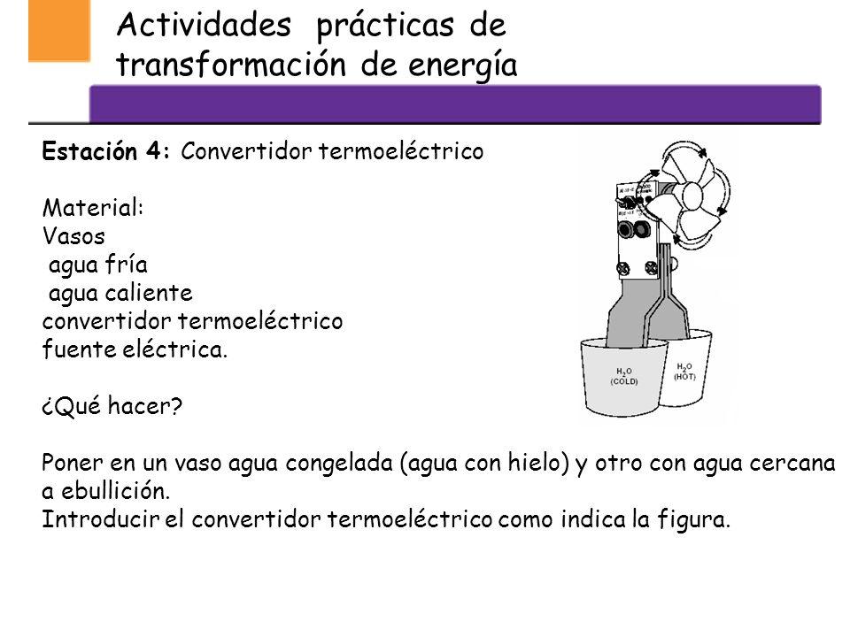 Actividades prácticas de transformación de energía Estación 3: Movimiento y temperatura ¿se relacionan? Materiales Un frasco con arena Un Termómetro ¿