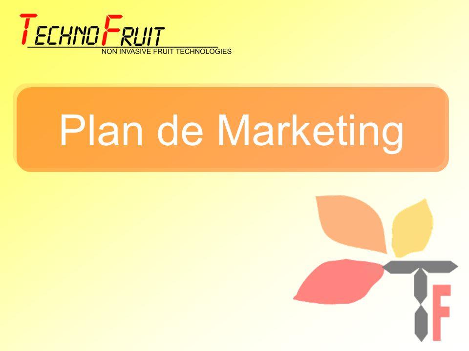 Plan general de Marketing Objetivos Posicionarnos en el mercado Español como la única empresa que suministra un producto no invasivo de control de maduración.