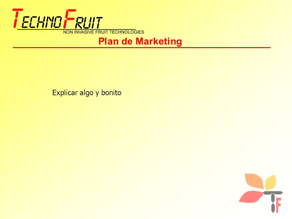 Plan de Marketing Explicar algo y bonito