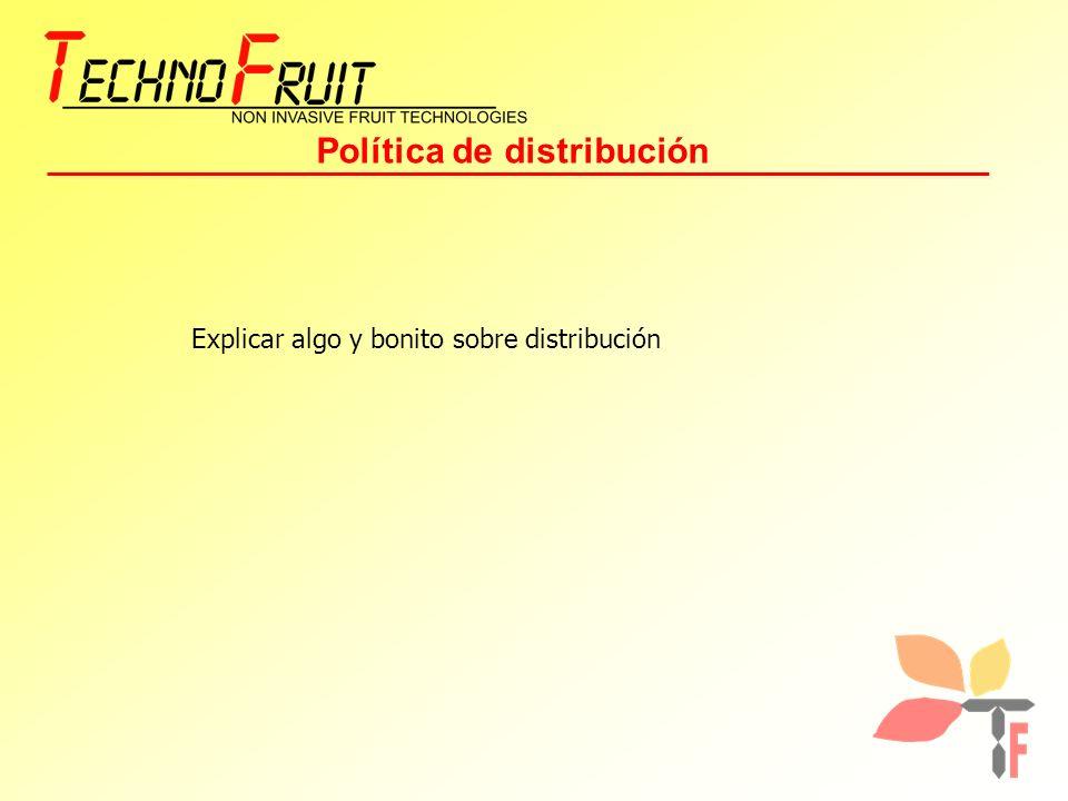 Política de distribución Explicar algo y bonito sobre distribución