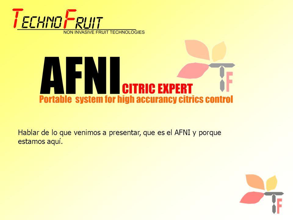 Hablar de lo que venimos a presentar, que es el AFNI y porque estamos aquí.