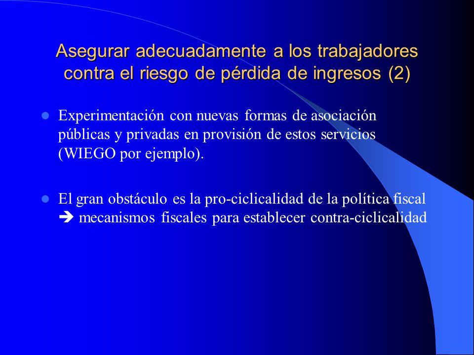 Experimentación con nuevas formas de asociación públicas y privadas en provisión de estos servicios (WIEGO por ejemplo).