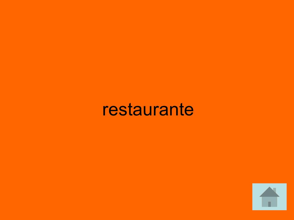 Voy al _________para comer. answer answer
