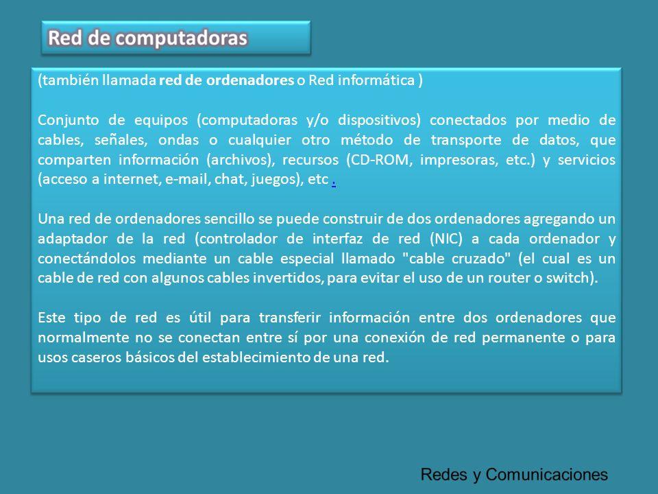 (también llamada red de ordenadores o Red informática ) Conjunto de equipos (computadoras y/o dispositivos) conectados por medio de cables, señales, o