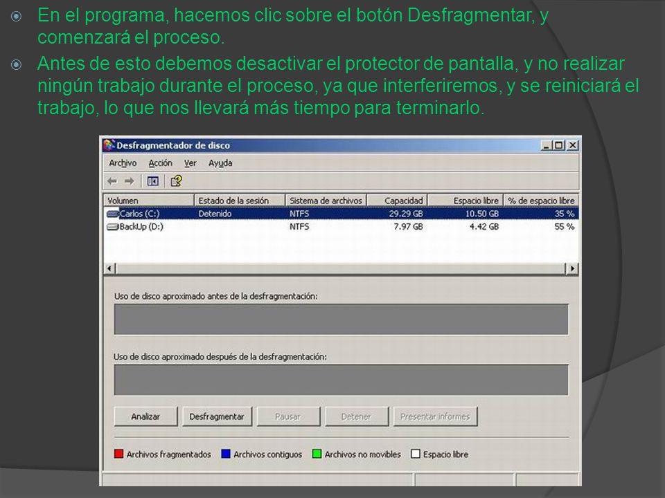 En el programa, hacemos clic sobre el botón Desfragmentar, y comenzará el proceso. Antes de esto debemos desactivar el protector de pantalla, y no rea