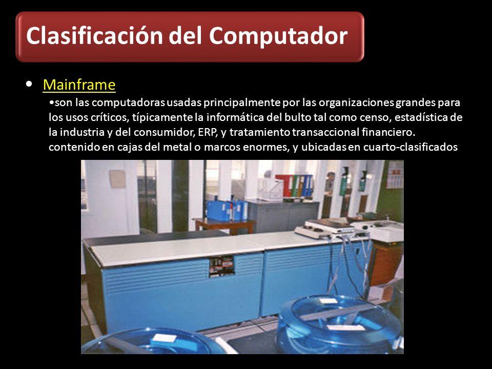 Mainframe son las computadoras usadas principalmente por las organizaciones grandes para los usos críticos, típicamente la informática del bulto tal c