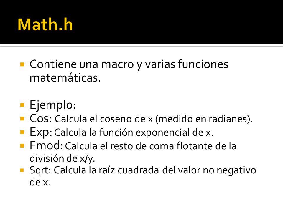 Contiene una macro y varias funciones matemáticas.