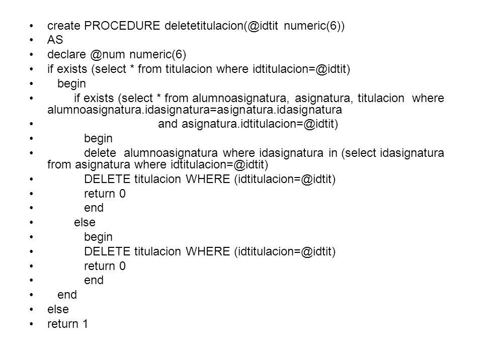declare @status int exec @status=deletetitulacion 130111 if @status=0 print Se elimino registro en titulacion else if @status=1 print no existe la titulacion a eliminar