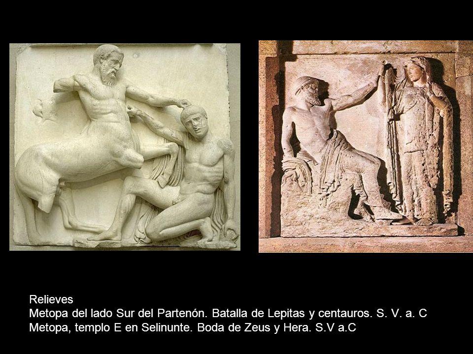 Relieves Metopa del lado Sur del Partenón. Batalla de Lepitas y centauros. S. V. a. C Metopa, templo E en Selinunte. Boda de Zeus y Hera. S.V a.C