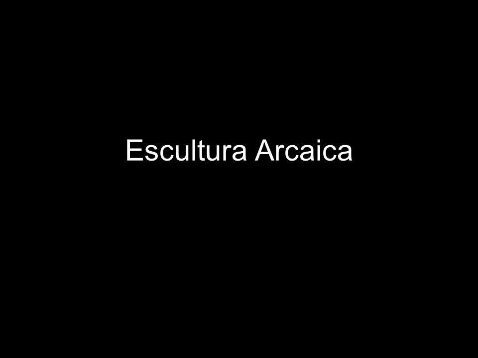 Escultura Arcaica