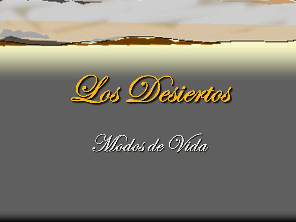 Los Desiertos Modos de Vida