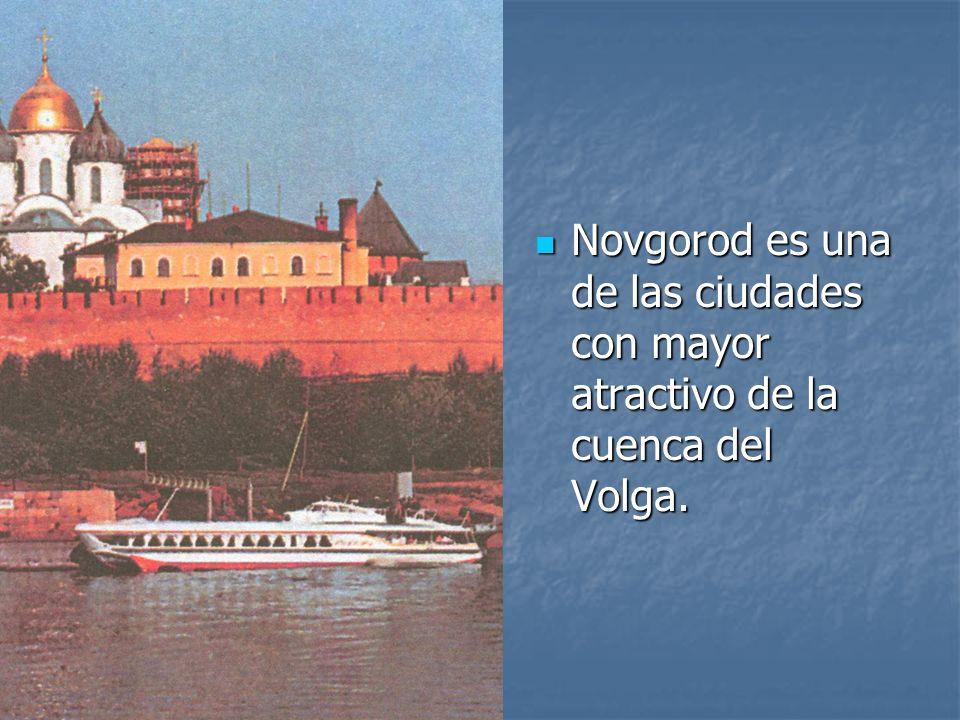 Novgorod es una de las ciudades con mayor atractivo de la cuenca del Volga. Novgorod es una de las ciudades con mayor atractivo de la cuenca del Volga