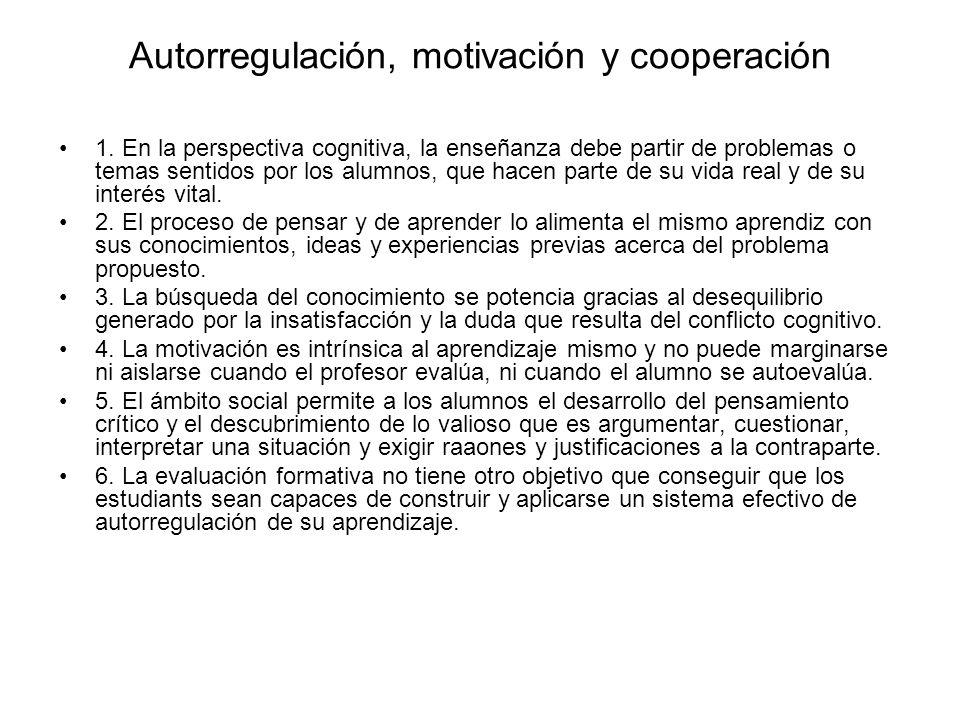 Autorregulación, motivación y cooperación 1.