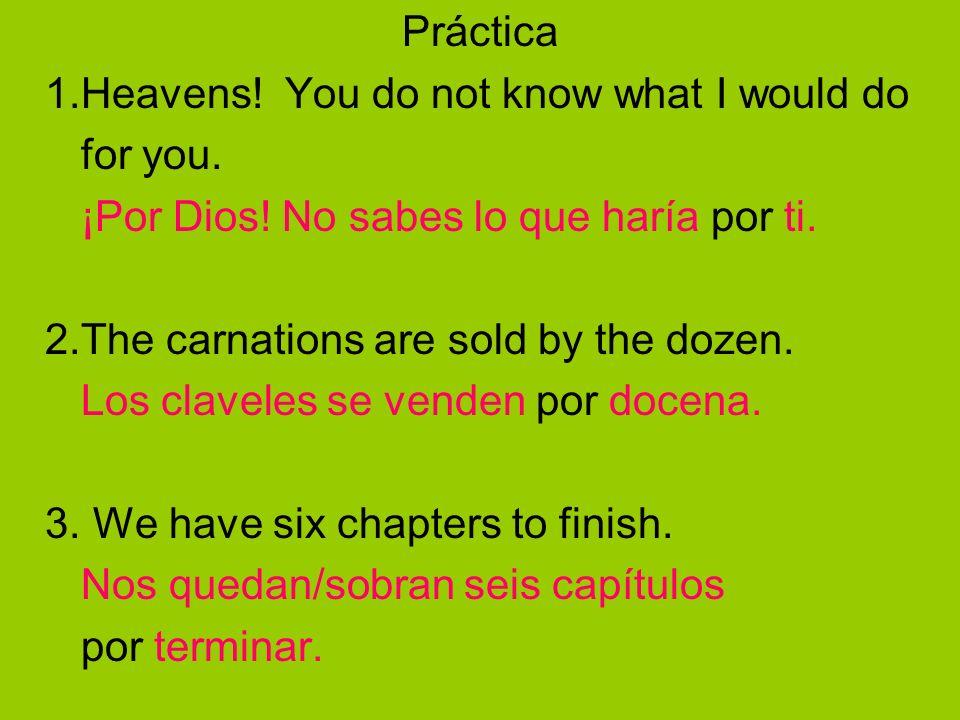 Los usos de la preposición: PARA 1.con el infinitivo para expresar propósito: (in order to) Para barrer, me hace falta una escoba.