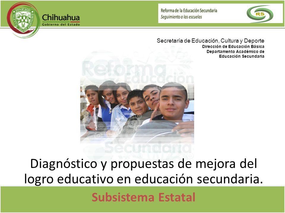 Secretaría de Educación, Cultura y Deporte Dirección de Educación Básica Departamento Académico de Educación Secundaria Diagnóstico y propuestas de me