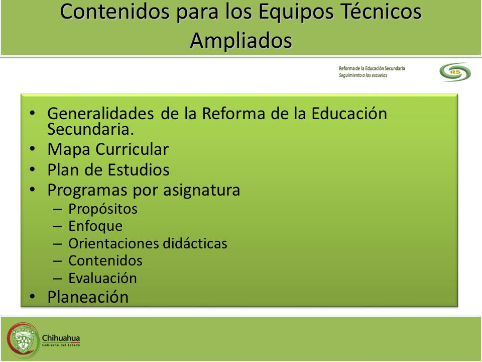 Contenidos para los Equipos Técnicos Ampliados Generalidades de la Reforma de la Educación Secundaria. Mapa Curricular Plan de Estudios Programas por