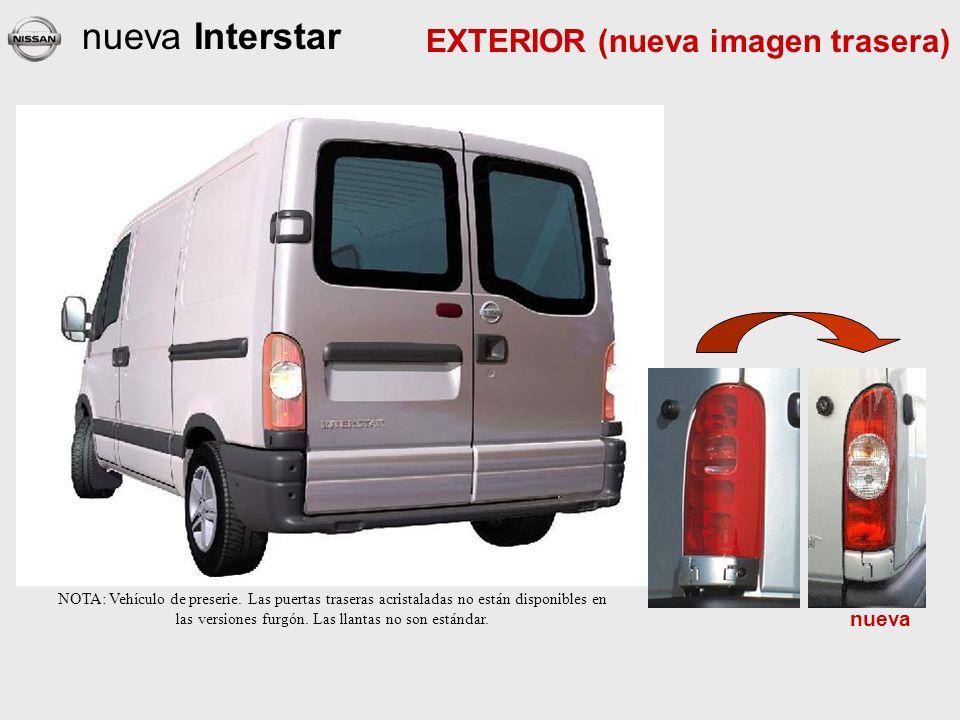 nueva Interstar nueva EXTERIOR (nueva imagen trasera) NOTA: Vehículo de preserie.