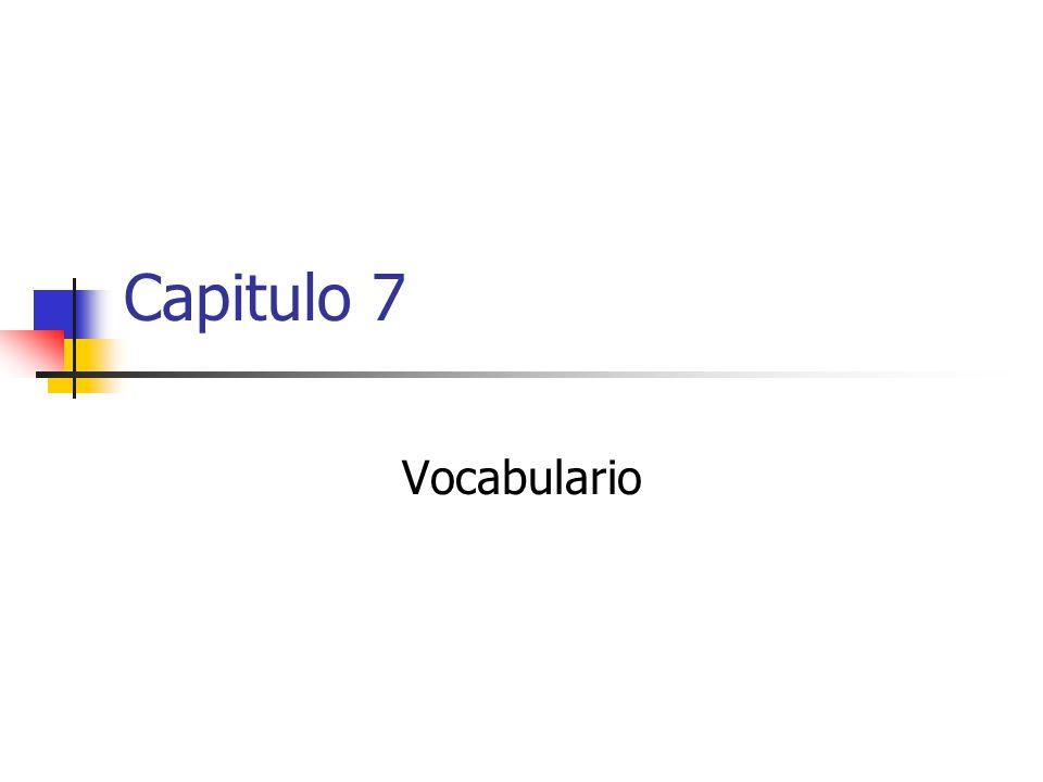 Capitulo 7 Vocabulario