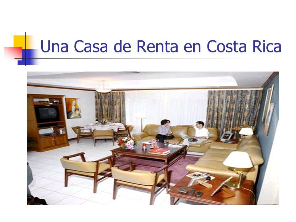 Una Casa de Renta en Costa Rica