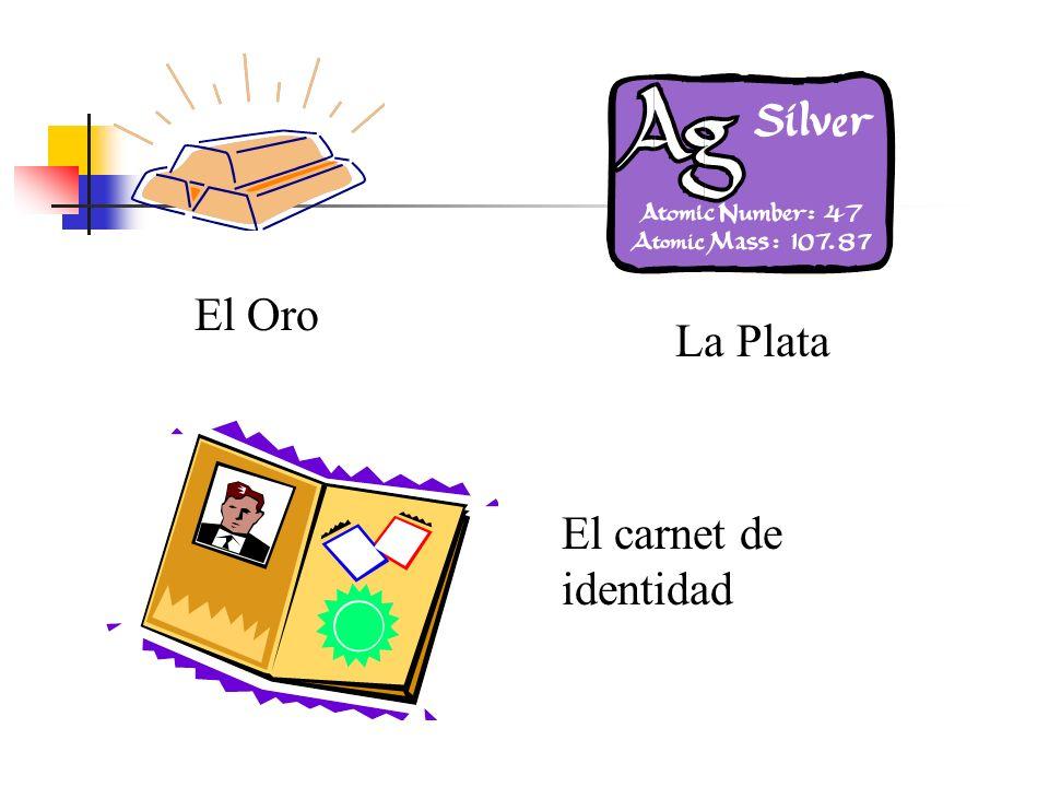 El Oro La Plata El carnet de identidad