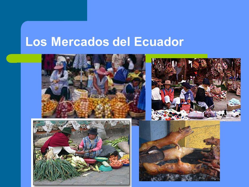 Los Mercados del Ecuador