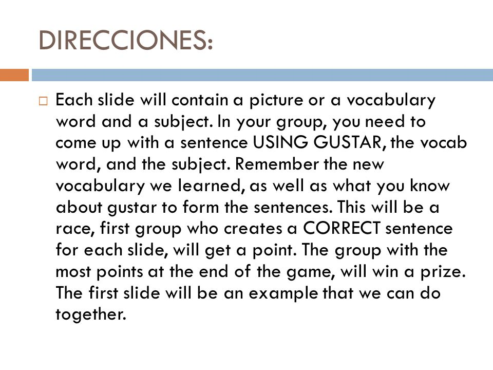 DIRECCIONES: Each slide will contain a picture or a vocabulary word and a subject.