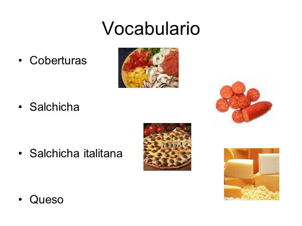 Vocabulario Coberturas Salchicha Salchicha italitana Queso