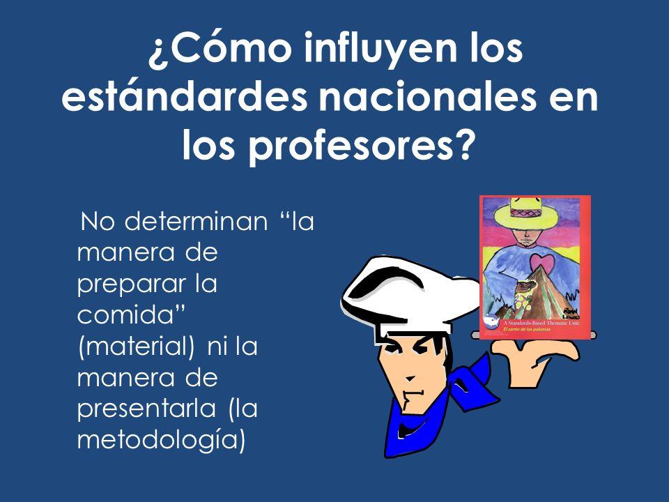 ¿Cómo influyen los estándardes nacionales en los profesores.