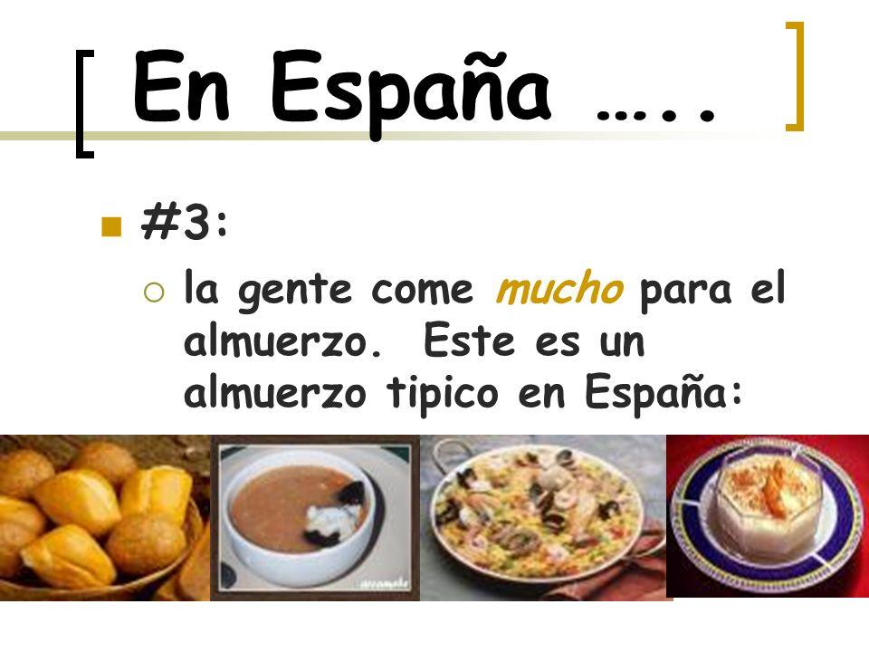 En España …..#4: el almuerzo es la comida principal.