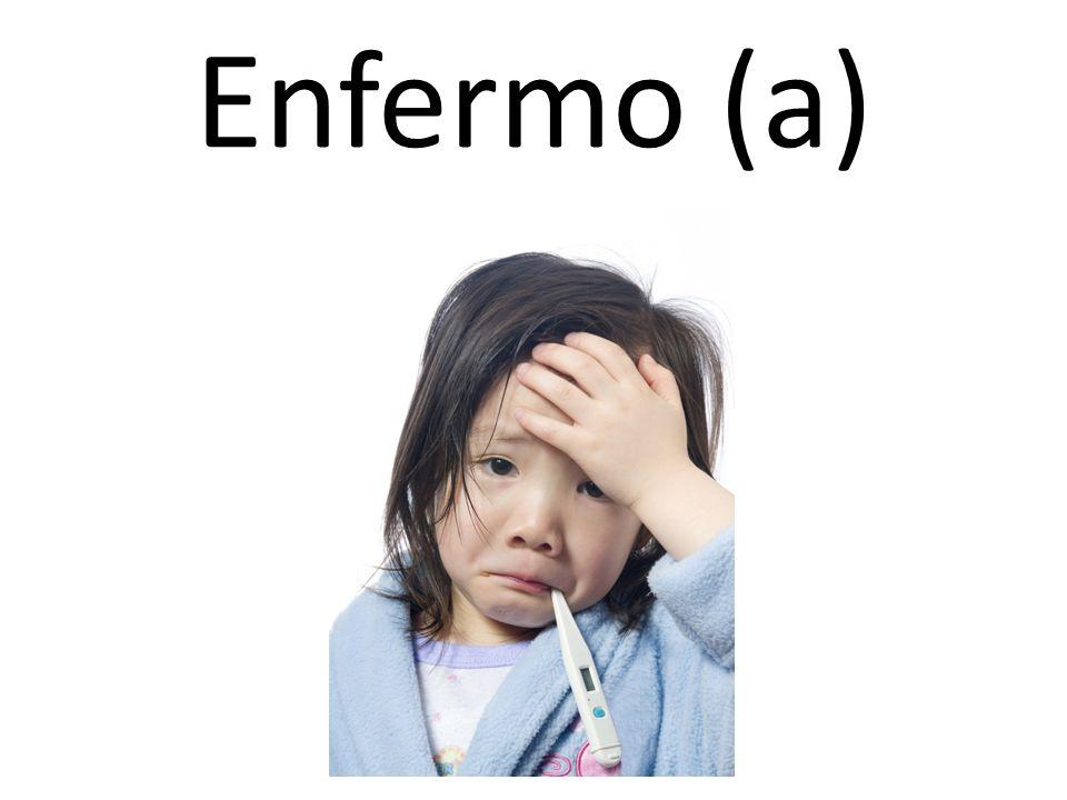 Enfermo (a)