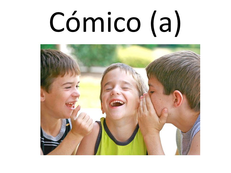 Cómico (a)