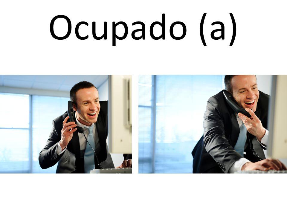 Ocupado (a)