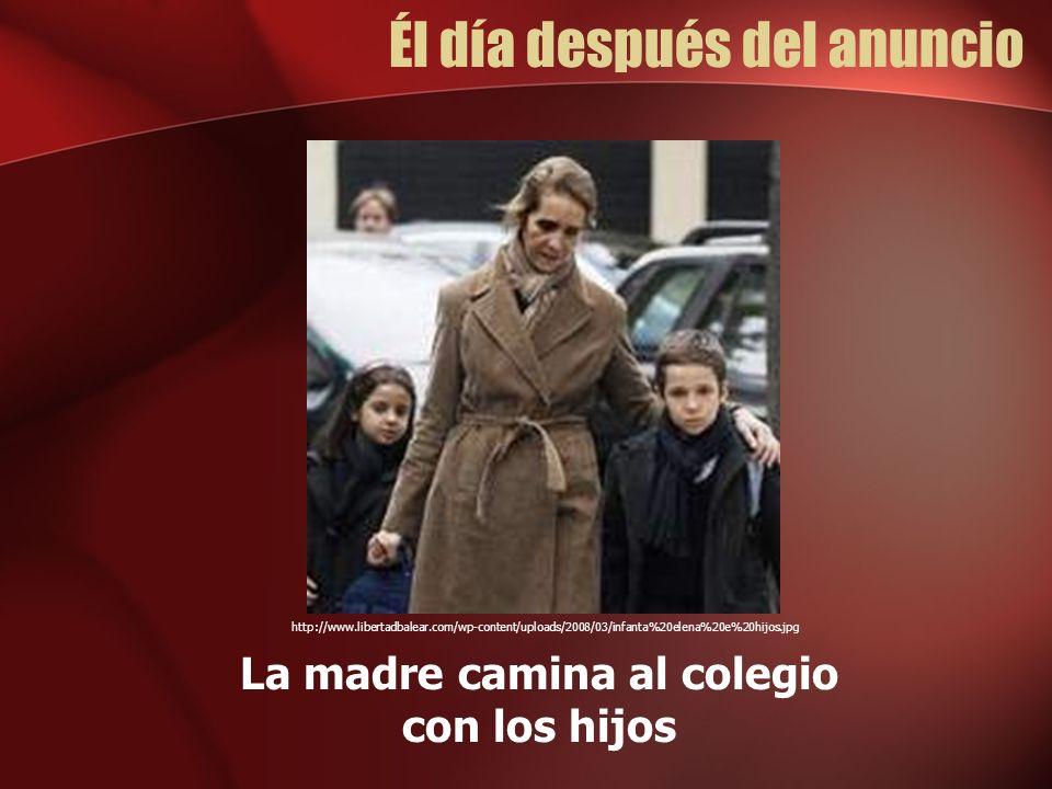 Él día después del anuncio La madre camina al colegio con los hijos http://www.libertadbalear.com/wp-content/uploads/2008/03/infanta%20elena%20e%20hijos.jpg