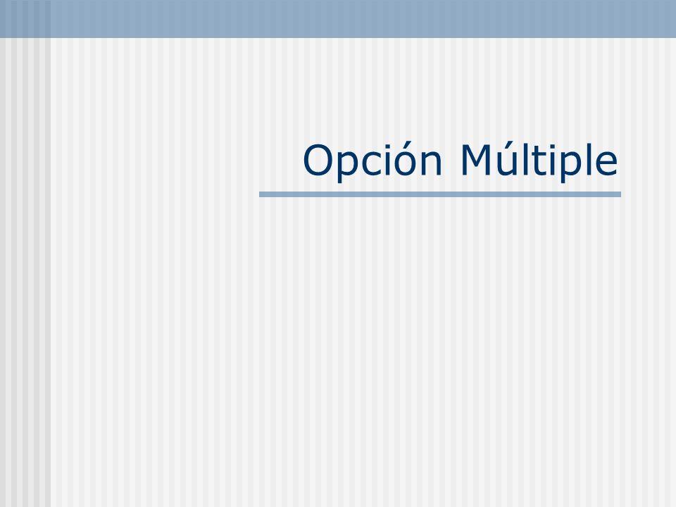 Opción Múltiple