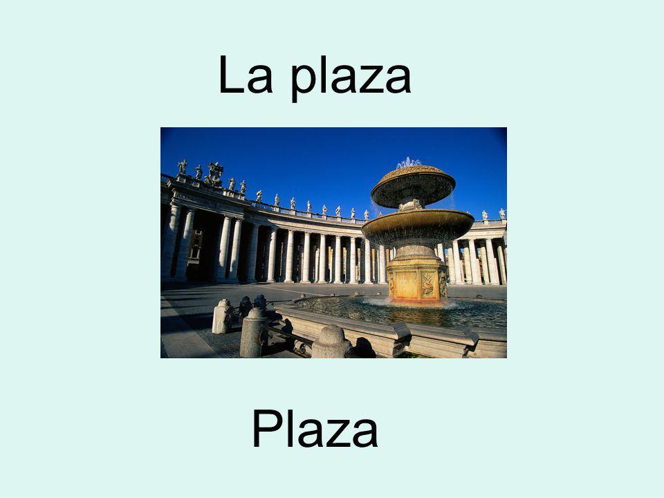 Plaza La plaza