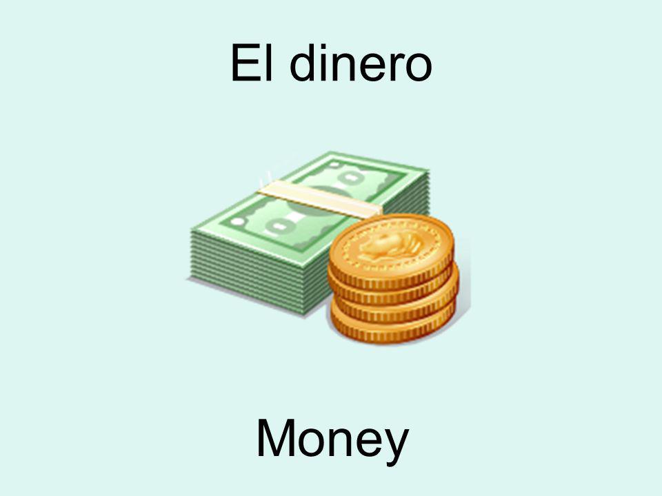 El dinero Money