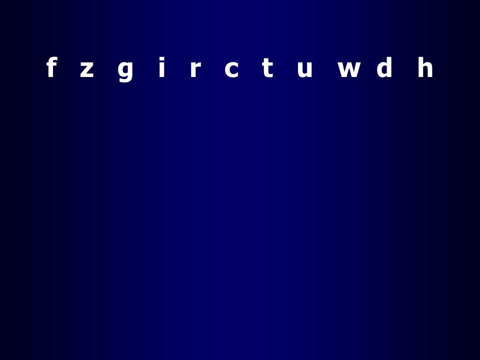 f z g i r c t u w d h