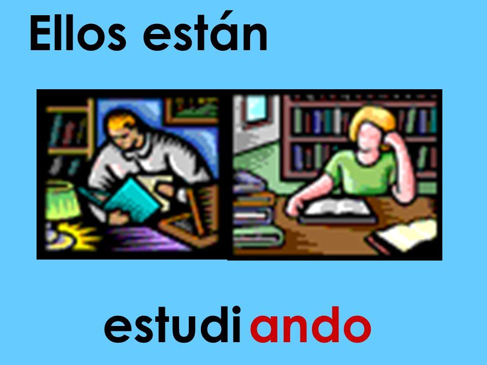 (Ellos) EstarEllos están estudiarando