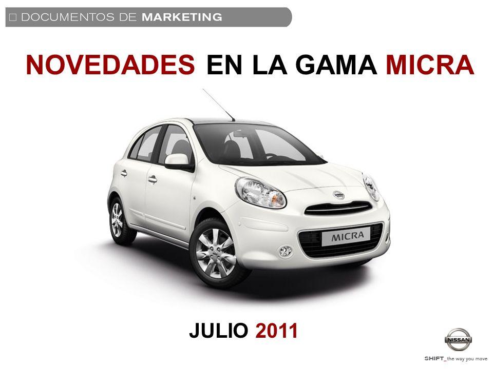 NOVEDADES EN LA GAMA MICRA JULIO 2011