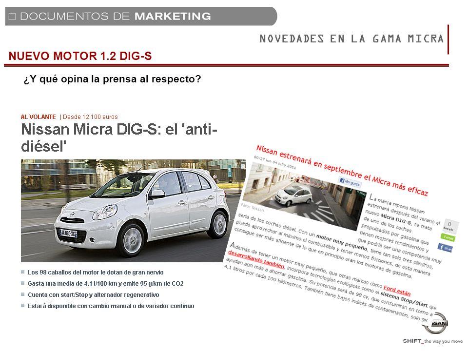 NUEVO MOTOR 1.2 DIG-S NOVEDADES EN LA GAMA MICRA ¿Y qué opina la prensa al respecto?