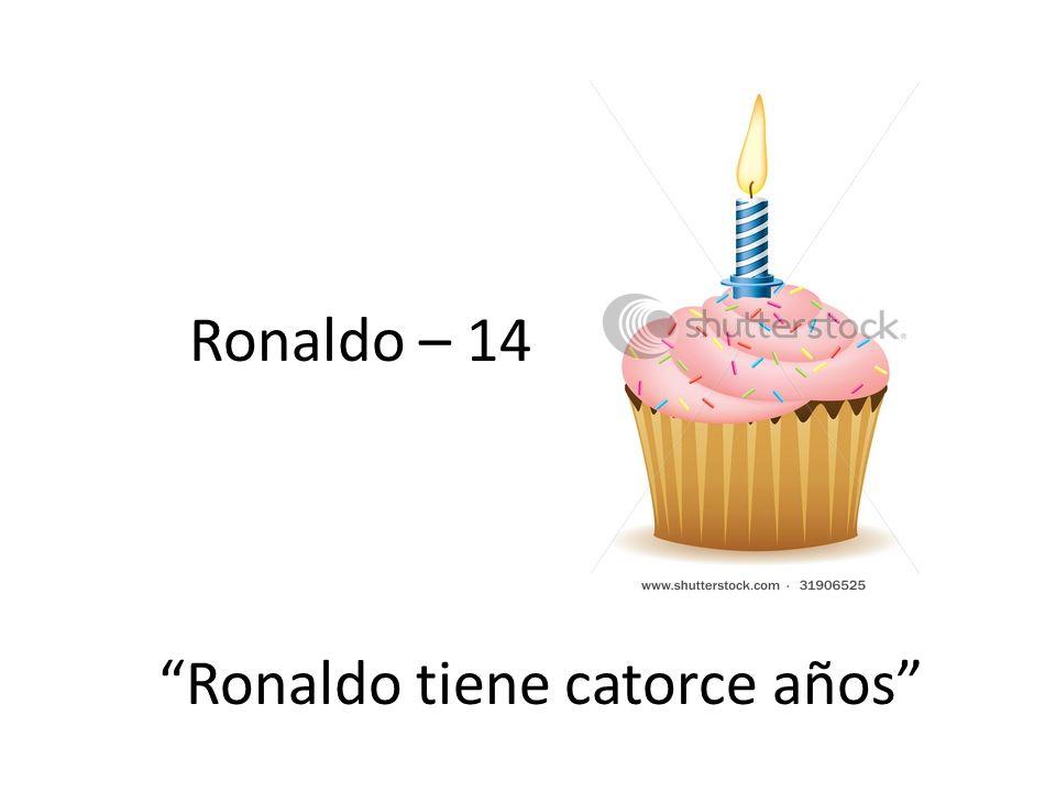 Ronaldo – 14 Ronaldo tiene catorce años