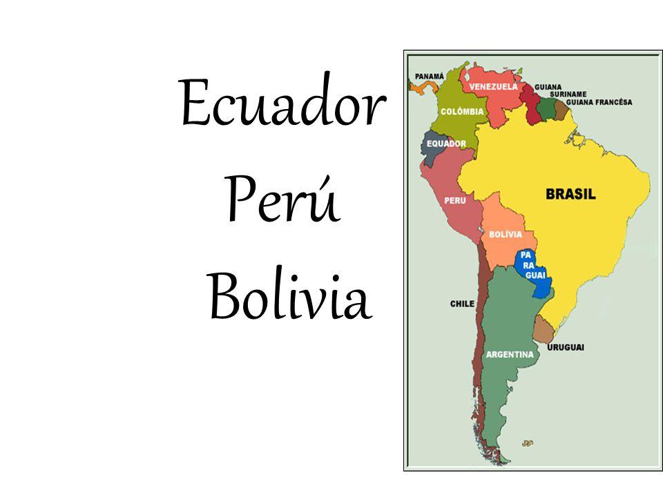 Ecuador Perú Bolivia