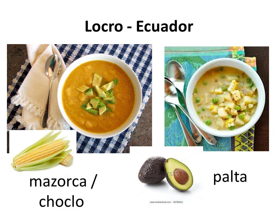 Locro - Ecuador mazorca / choclo palta