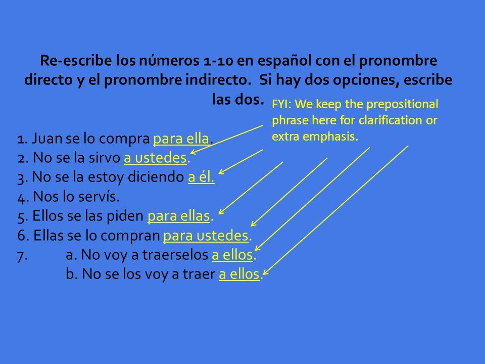 Re-escribe los números 1-10 en español con el pronombre directo y el pronombre indirecto.