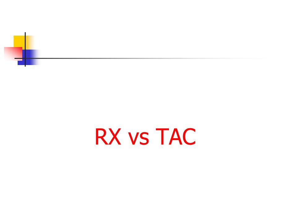 RX vs TAC