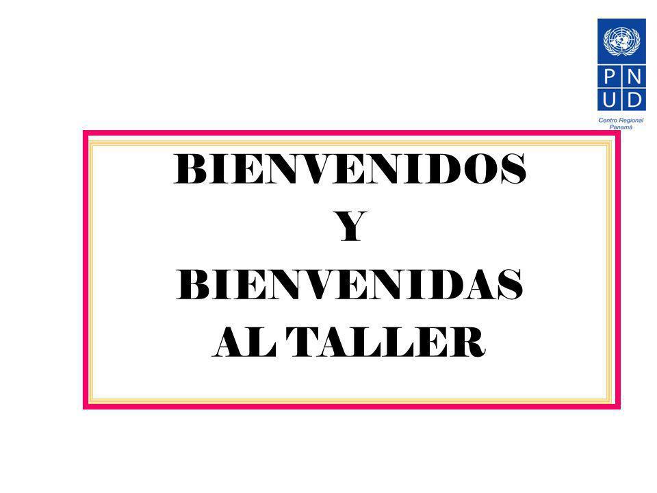 BIENVENIDOS Y BIENVENIDAS AL TALLER