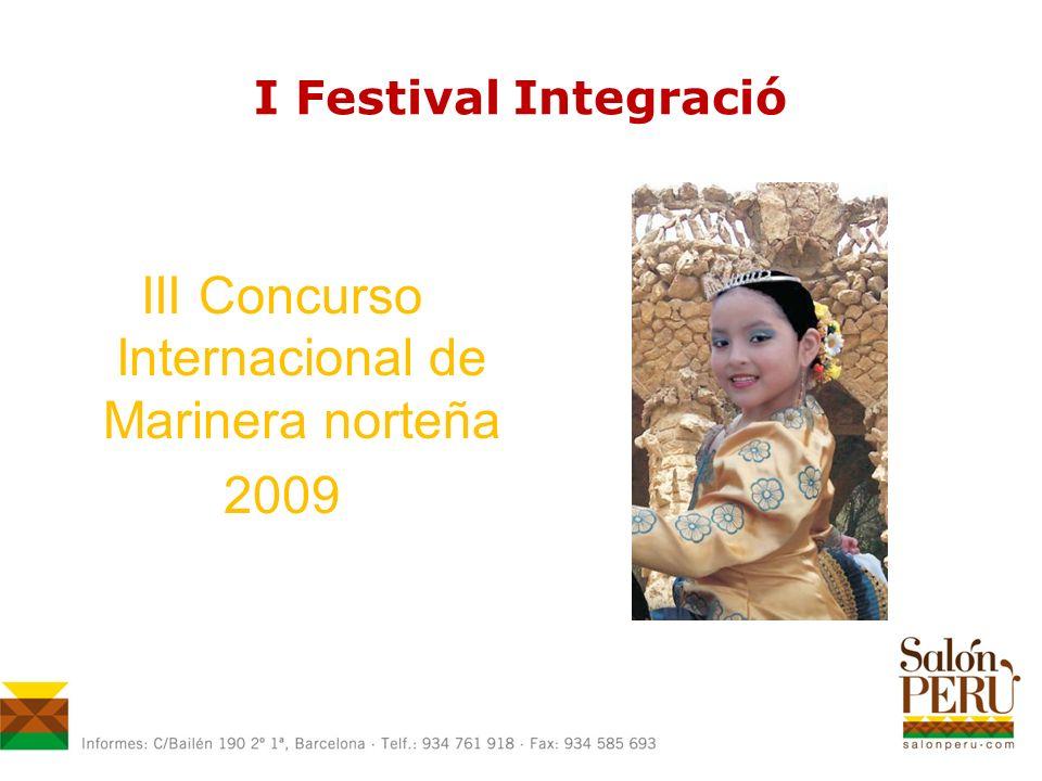 I Festival Integració III Concurso Internacional de Marinera norteña 2009