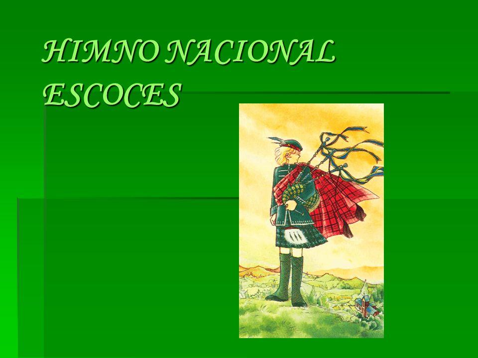 HIMNO NACIONAL ESCOCES