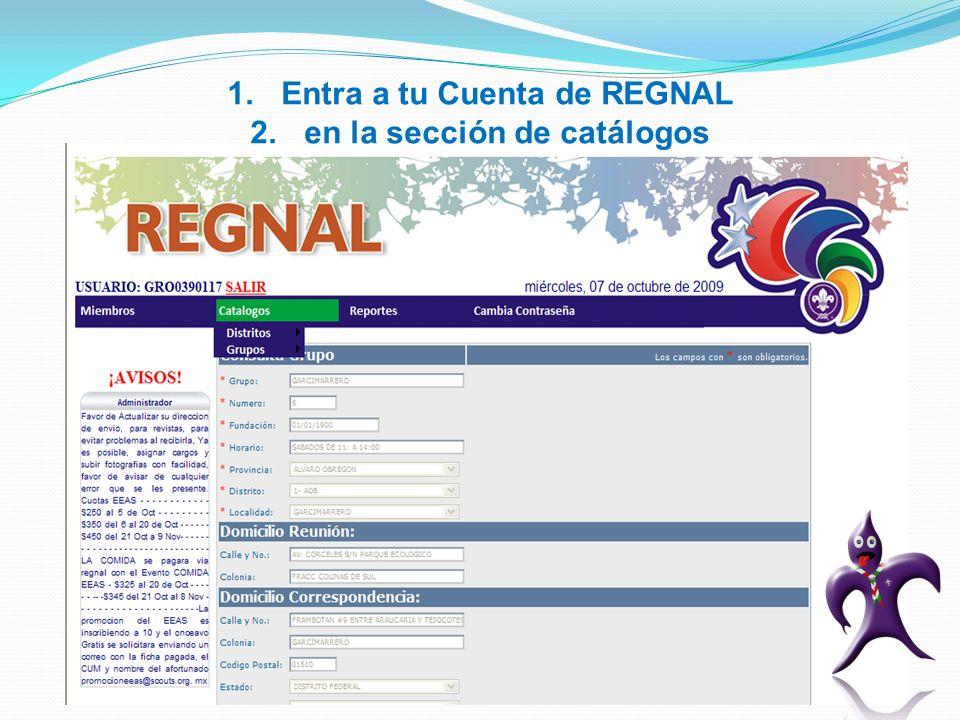 1.Entra a tu Cuenta de REGNAL 2.en la sección de catálogos